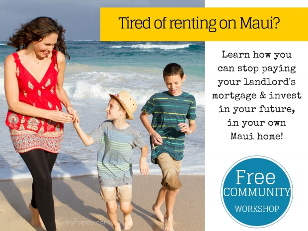 Tired of Renting on Maui