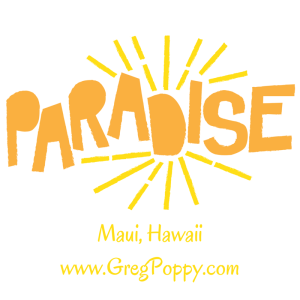 Greg Poppy Buying & Selling on Maui