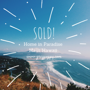 Sold! Greg Poppy Maui